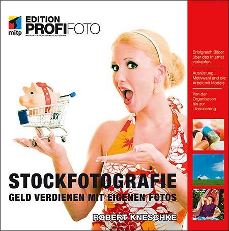 """""""Stockfotografie. Geld verdienen mit eigenen Fotos"""" von Robert Kneschke"""