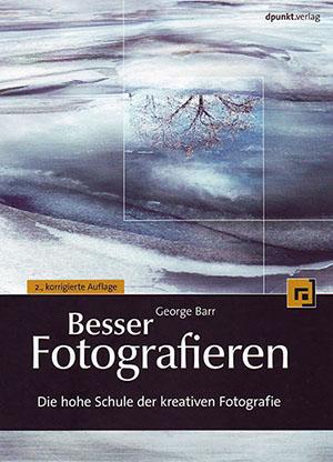 Besser fotografieren - George Barr